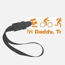 triaIDaddy1D Luggage Tag