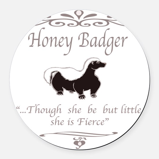 THOUGH SHE BE BUT LITTLE SHE IS F Round Car Magnet