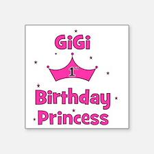 "1st Birthday Princess GiGi  Square Sticker 3"" x 3"""