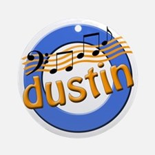 Dustin Notes Round Ornament