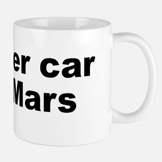 My other car is on Mars Mug