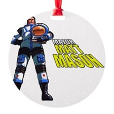 Major Matt Mason Ornament