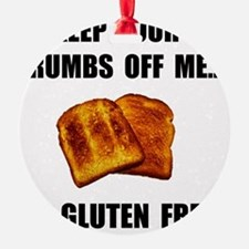 Crumbs Off Me Gluten Free Ornament