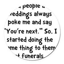 Old People Funerals Round Car Magnet