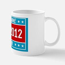 Roseanne Barr 2012 yard sign Mug