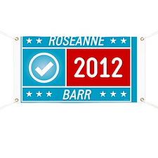 Roseanne Barr 2012 yard sign Banner