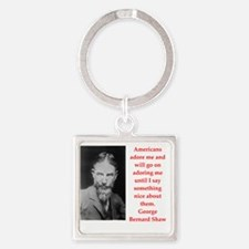 george bernard shaw quote Square Keychain