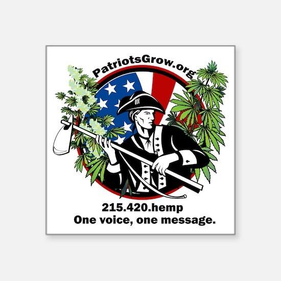 "Patriots Grow!  One voice Square Sticker 3"" x 3"""