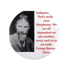 "george bernard shaw quote 3.5"" Button"