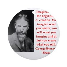 george bernard shaw quote Round Ornament