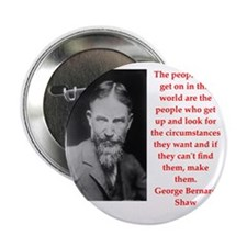 """george bernard shaw quote 2.25"""" Button"""