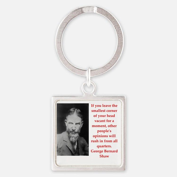 george bernard shaw quote Square Keychain
