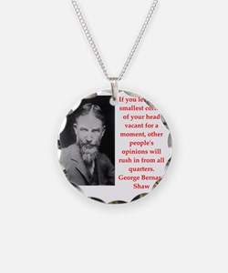 george bernard shaw quote Necklace
