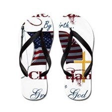 American by Birth Christian By Grace of Flip Flops