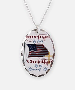 American by Birth Christian By Necklace Oval Charm