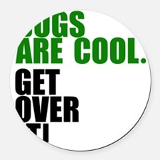 Bugs are cool. Round Car Magnet