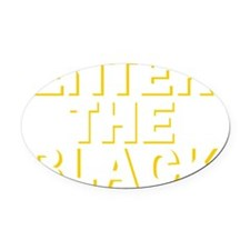 Enter the Black Oval Car Magnet