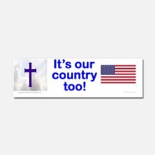 Christians are Americans too bum Car Magnet 10 x 3