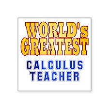 "World's Greatest Calculus T Square Sticker 3"" x 3"""