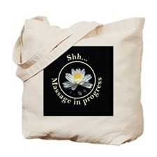Shh! Massage In Progress with Lotus Flowe Tote Bag