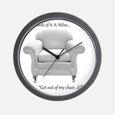 Get out of my chair, dillhole! Wall Clock