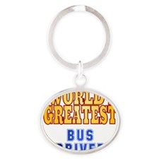 World's Greatest Bus Driver Oval Keychain