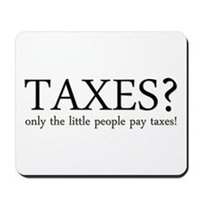 Tax Humor Mousepad