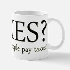 Tax Humor Mug