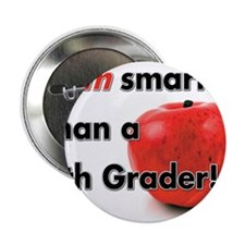"I am smarter than a 5th Grader! 2.25"" Button (100"