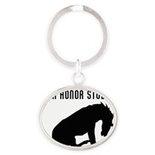 My Horse Bucked Off Your Honor Stude Oval Keychain