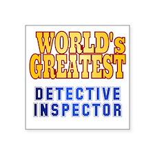 "World's Greatest Detective  Square Sticker 3"" x 3"""
