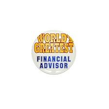World's Greatest Financial Advisor Mini Button