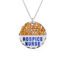 World's Greatest Hospice Nur Necklace