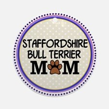 Staffordshire Bull Terrier Mom Ornament (Round)