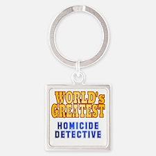 World's Greatest Homicide Detectiv Square Keychain