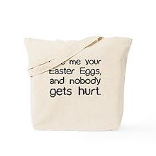 Funny Easter Demands Tote Bag