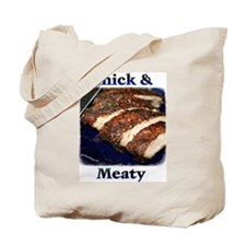 Thick & Meaty Tote Bag