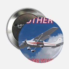 """My Other Car- Cessna 2.25"""" Button"""