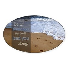 LDS Quotes- Be of good cheer, for I Decal