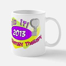 RT i did it 2013 PINK Mug
