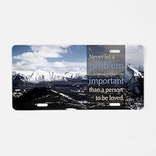 LDS Quotes- Never let a pro Aluminum License Plate