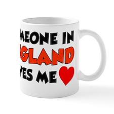 Someone In England Loves Me Mug