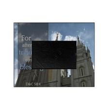 LDS Quotes- For after much tribulati Picture Frame