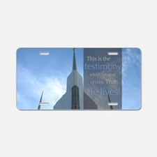LDS Quotes- That He Lives! Aluminum License Plate