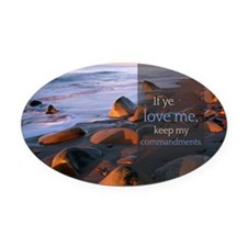 If ye love me, keep my commandment Oval Car Magnet