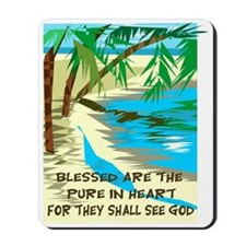 Blessed are the pure in heart Mousepad