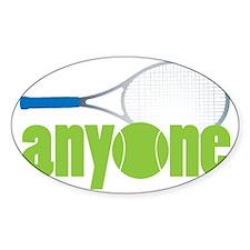 Tennis Anyone? Decal