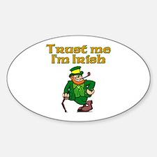 Trust Me I'm Irish Oval Decal