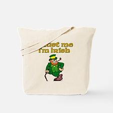 Trust Me I'm Irish Tote Bag