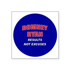 "Romney Ryan - Results Not E Square Sticker 3"" x 3"""